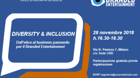 Diversity & Inclusion – Dall'etica al Business passando per il Branded Entertainment