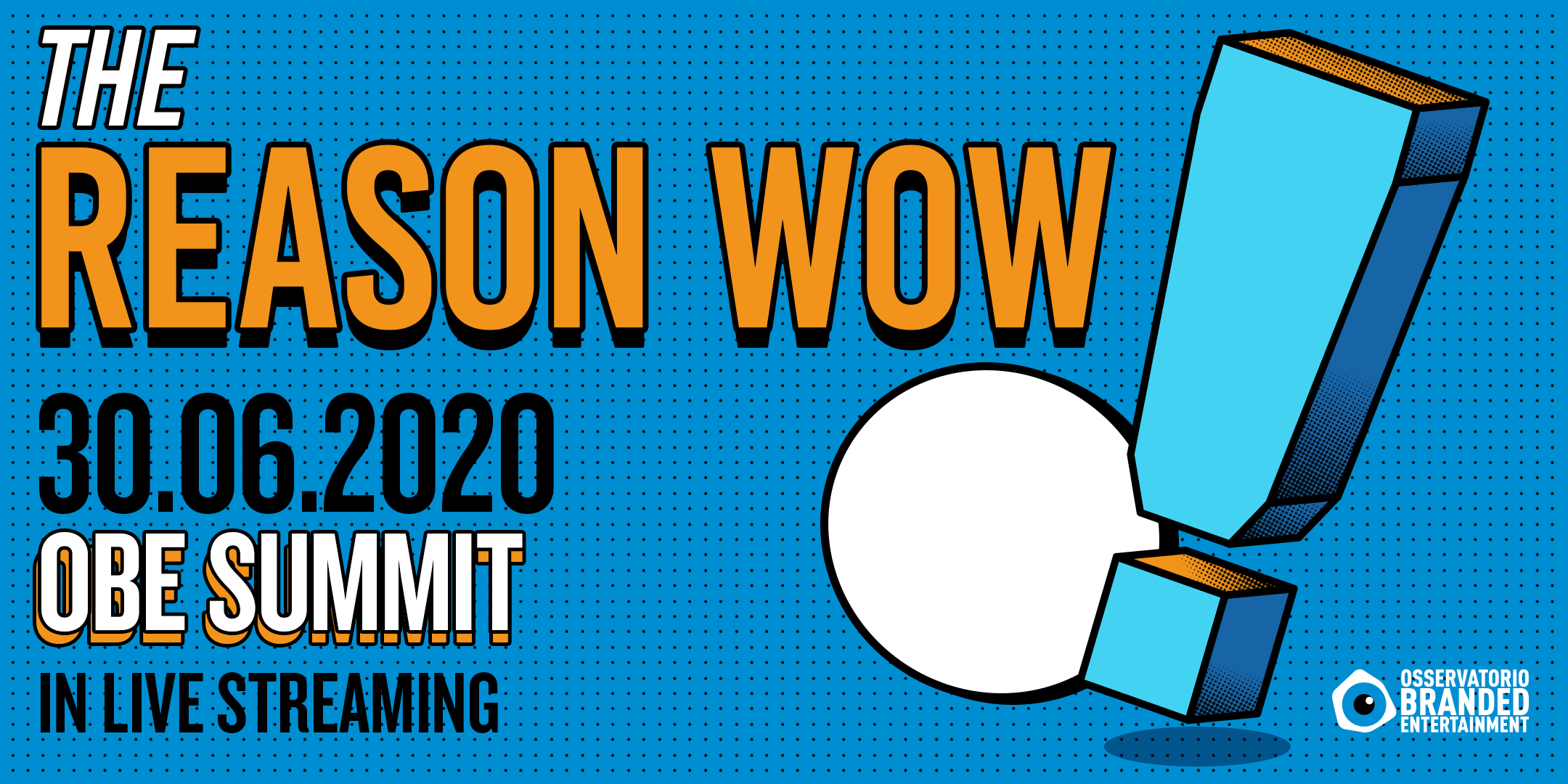 OBE Summit 2020: The Reason WOW