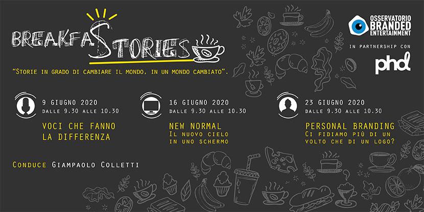 BreakfaStories - Storie in grado di cambiare il mondo, in un mondo cambiato